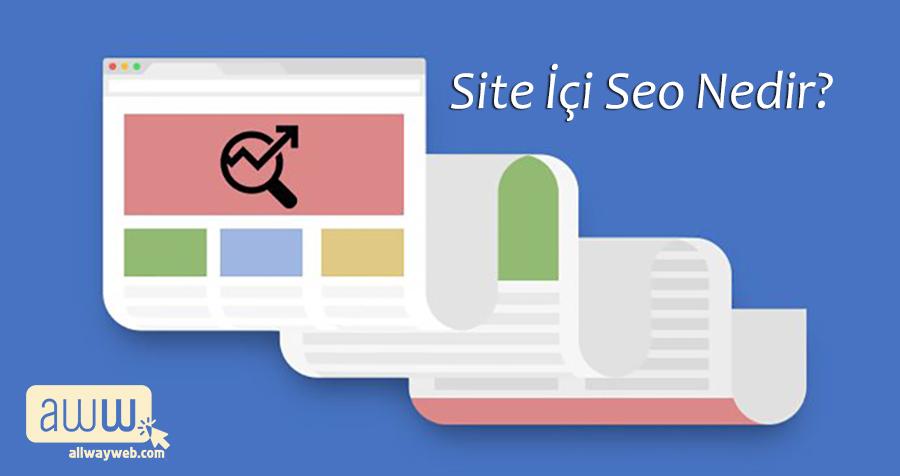 Site İçi Seo nedir?